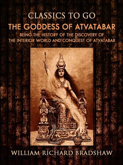 The Goddess of Atvatabar: Discovery of the Inner World.