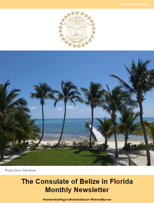 Consulate of Belize in Florida e-Newsletter, January Edition