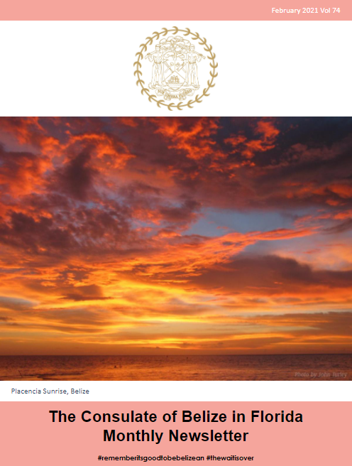 Consulate of Belize in Florida e-Newsletter, February Edition