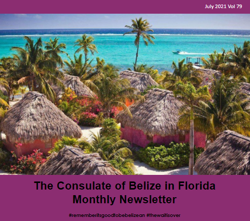 Consulate of Belize in Florida e-Newsletter, July Edition