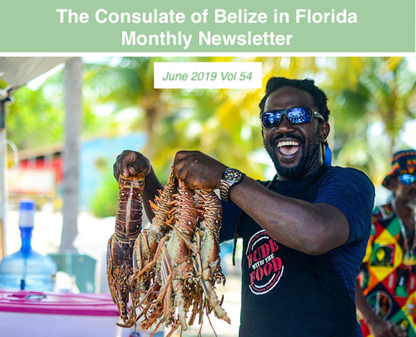 The Consulate of Belize in Florida Newsletter, June Edition