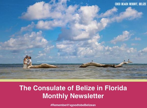 Consulate of Belize in Florida e-Newsletter, February (2020)