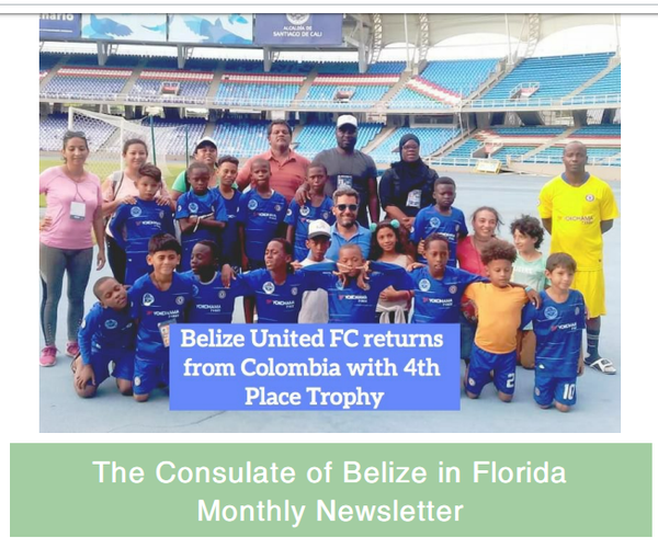 The Consulate of Belize in Florida Newsletter, July Edition