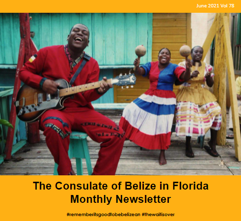 Consulate of Belize in Florida e-Newsletter, June Edition