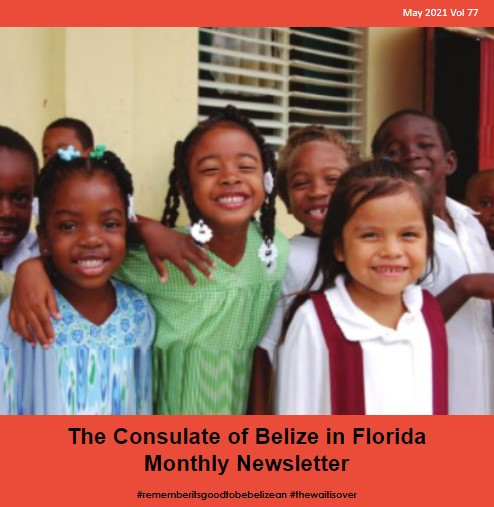 Consulate of Belize in Florida e-Newsletter, May Edition