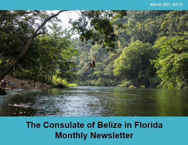 Consulate of Belize in Florida e-Newsletter, March Edition