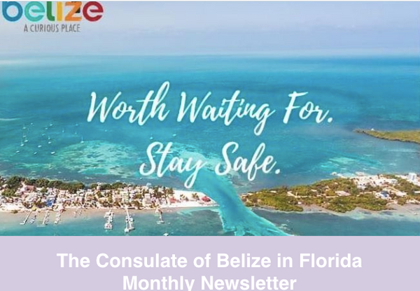 Consulate of Belize in Florida e-Newsletter, April (2020)