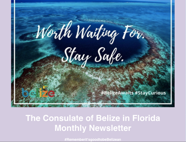 Consulate of Belize in Florida e-Newsletter, May (2020)