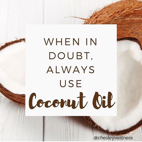 When In Doubt, Use Coconut Oil