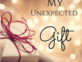 My Unexpected Gift