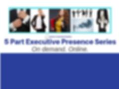 5 Part Executive Presence Series.png