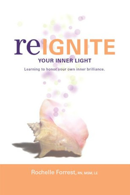 Reignite Your Inner Light: Learning to Honor Your Own Inner Brilliance