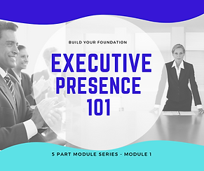 Executive Presence 101 with words-2.png
