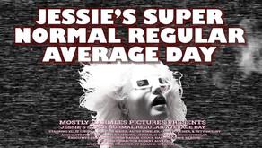 MOVIE REVIEW - Jessie's Super Normal Regular Average Day
