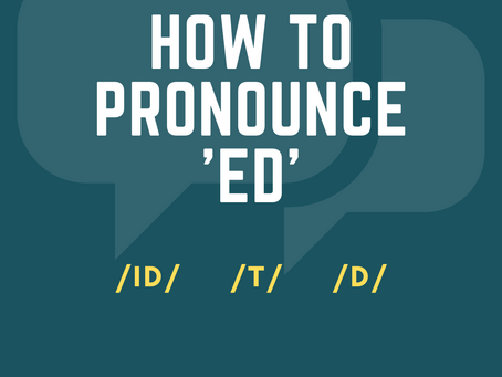 How to pronounce 'ed' in English.