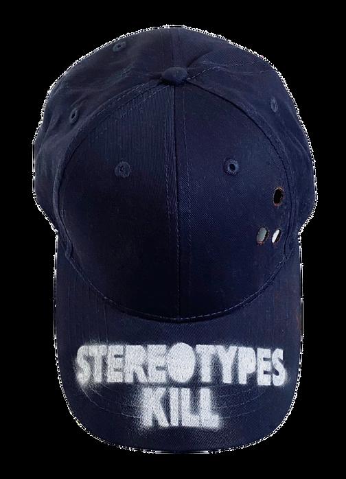 STEREOTYPES KILL
