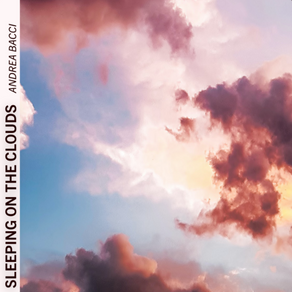 Sleeping on the Clouds - Andrea Bacci