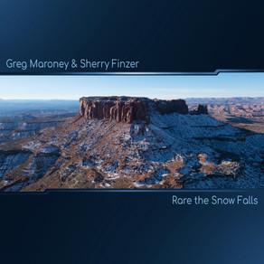 Rare the Snow Falls - Greg Maroney & Sherry Finzer