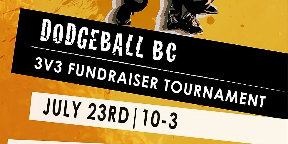 Dodgeball BC 3v3 Fundraiser Tournament
