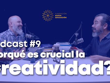 Nuevo episodio Podcast Nueva Educación: Creatividad, Parte I
