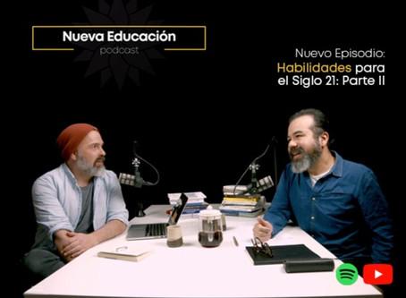 Habilidades para el Siglo 21, parte II: Nuevo Episodio Podcast Nueva Educación.