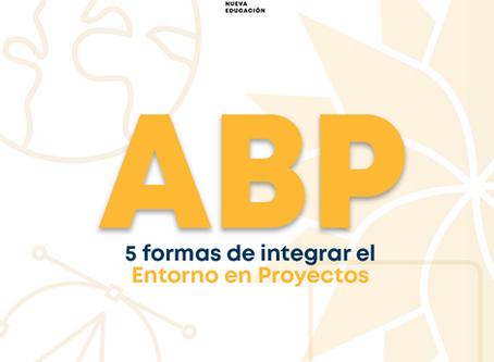 ABP: 5 formas de integrar el entorno en  tus proyectos de aprendizaje