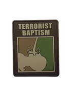 Terrorist Baptism