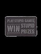 Stupid Games