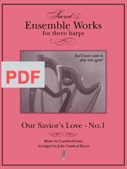 Our Savior's Love (Gates) 3 harps PDF