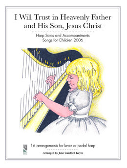 I Will Trust in Heavenly Father and in His Son, Jesus Christ