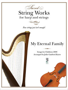 My Eternal Family 2009 - harp and string instrumental