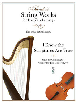 I Know My Savior Lives  2010 - harp and string instrument