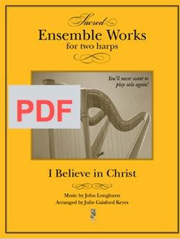 I Believe in Christ - 2 harps PDF