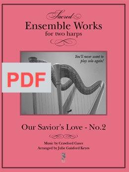 Our Savior's Love (Gates) 2 harps PDF
