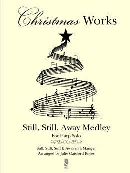 Still, Still, Away Medley - harp solo