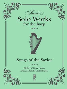 Songs of the Savior Medley