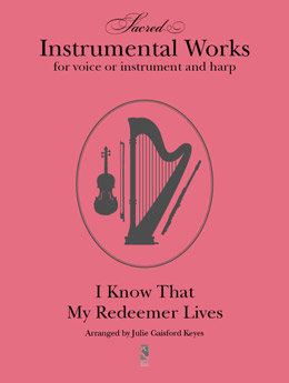 I Know That My Redeemer Lives - harp and one instrument