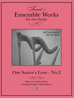 Our Savior's Love - 2 harps