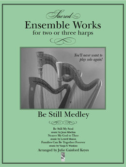 Be Still Medley - 2 or 3 harps