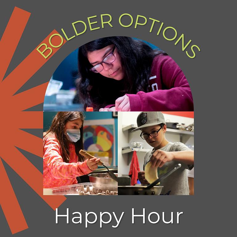 Bolder Options Happy Hour