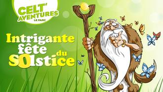 L'intrigante fête du solstice à CeltAventures