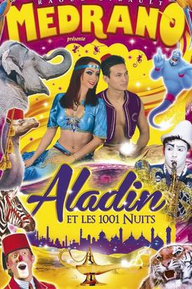 "Cirque Médrano ""Aladin & Les 1001 nuits"""