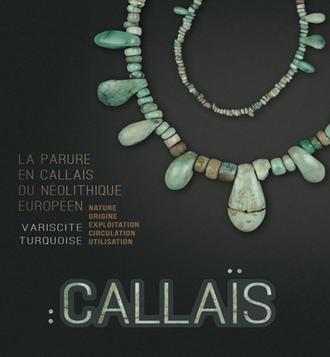 Exposition: La parure en callaïs du Néolithique européen