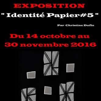 """Exposition """"Identité papier"""" #5"""