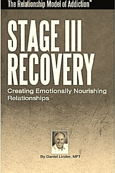 Stage III Recovery Creating Emotionally Nourishing Relationships