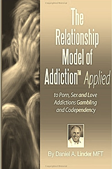 The Relationship Model of Addiction™ Applied