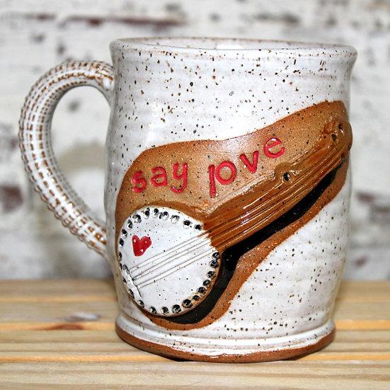 Say Love Banjo Mug