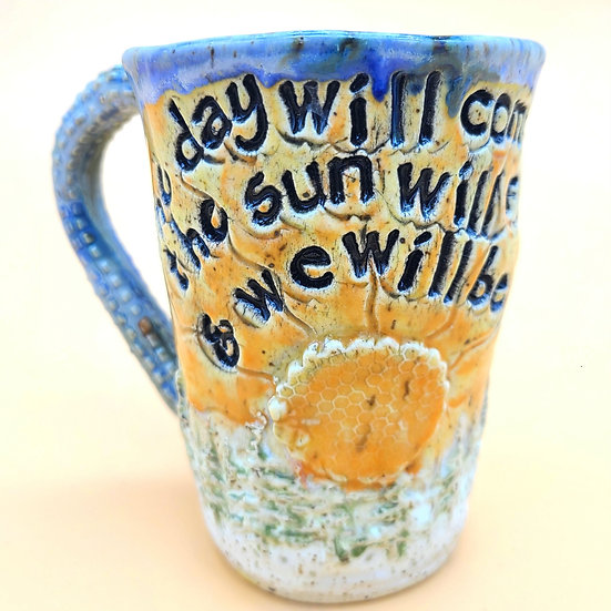 """We Will Be Fine"" Mug"