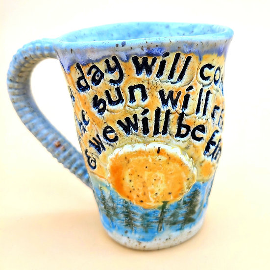 """We Will All Be Fine"" Mug"