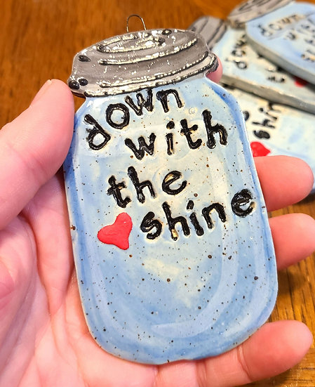Down With the Shine Ornament